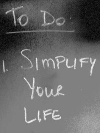 To do: Simplify your life