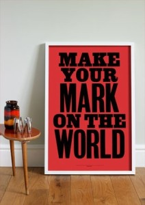 make your mark on the world