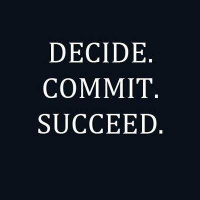 Decide. Commit. Succeed