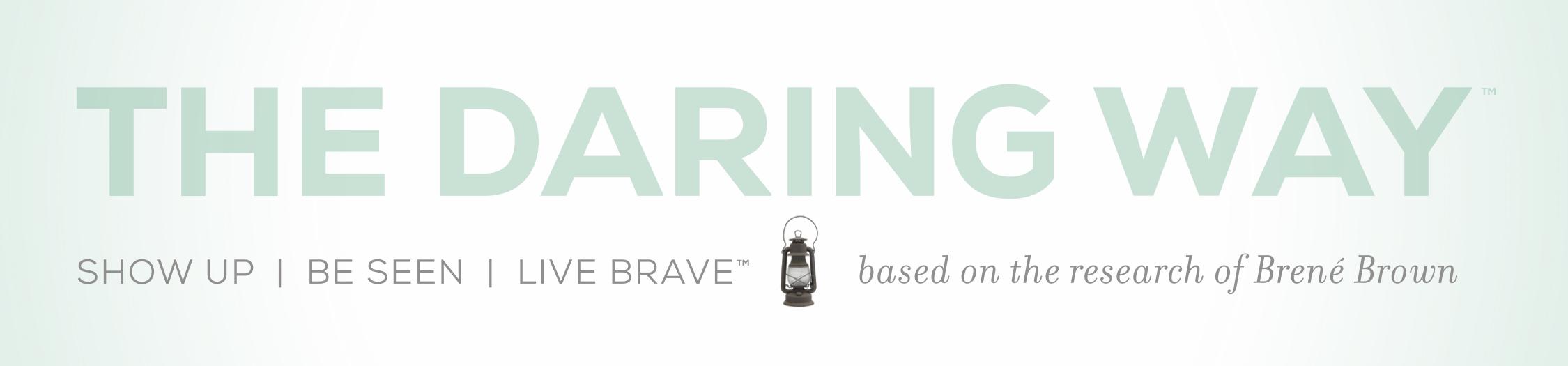 Daring Way™ Banner