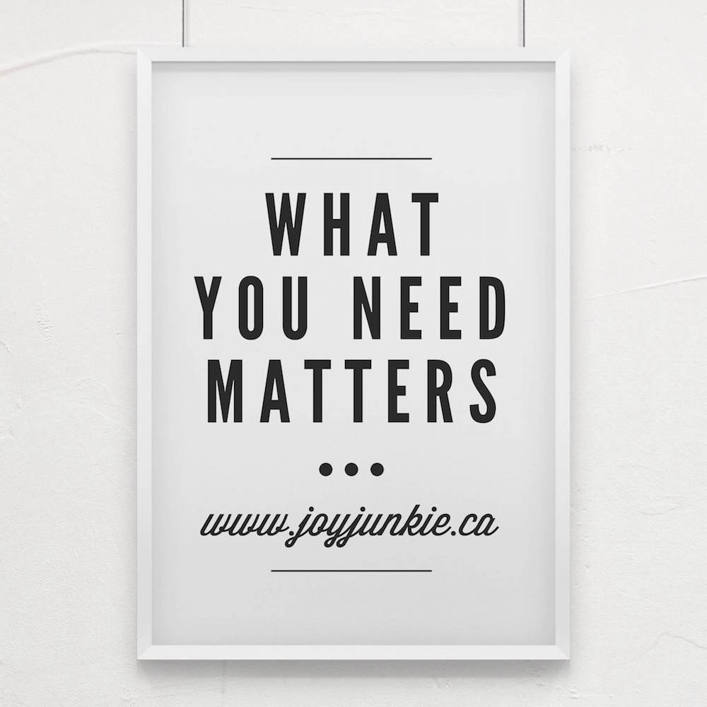 What you need matters