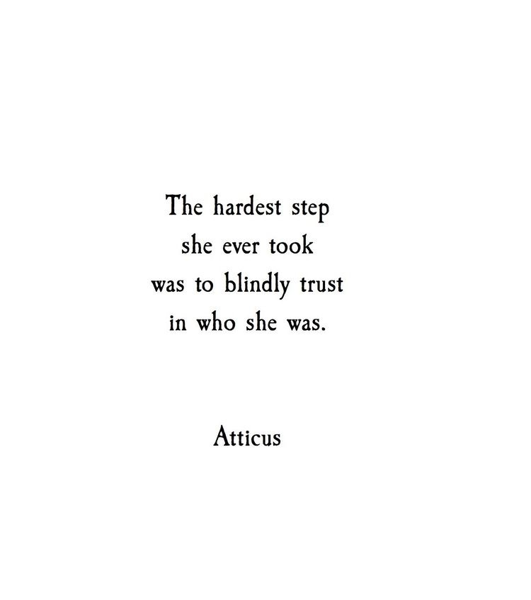 The hardest step she ever took was to blindly trust in who she was
