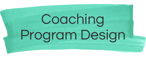 Coaching Program Design
